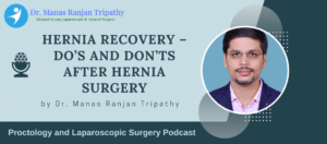 Hernia Recovery- Do's and Don'ts after Hernia Surgery | Best Hernia Surgeon in Koramangala