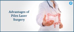 Advantages of Piles Laser Surgery in Bangalore