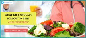 Diet For Anal Fissure | Anal Fissure Treatment in Bangalore